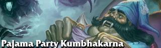 Pajama Party Kumbhakarna